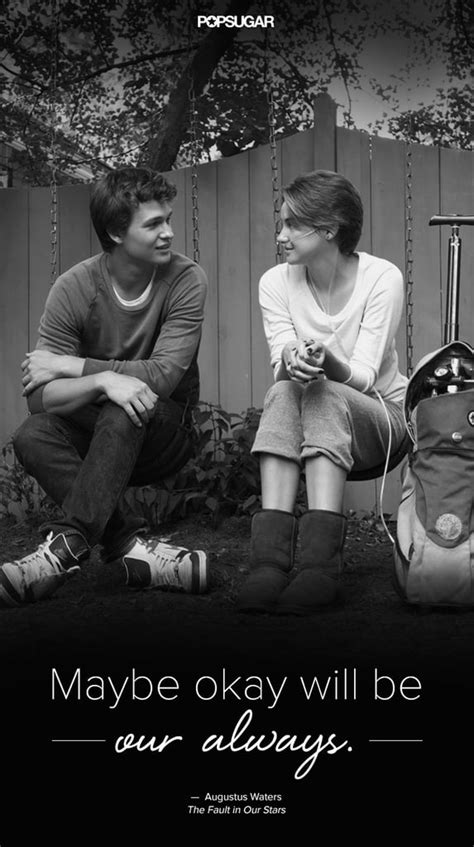 | The Most Beautiful Quotes From The Fault in Our Stars